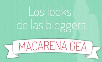 Macarena Gea: Bloggers de moda