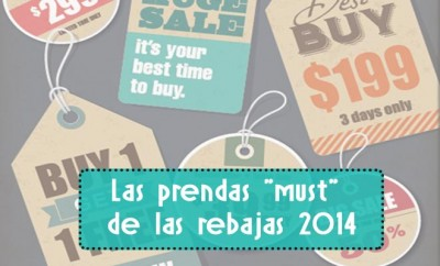 """""""must"""" de las rebajas 2014"""