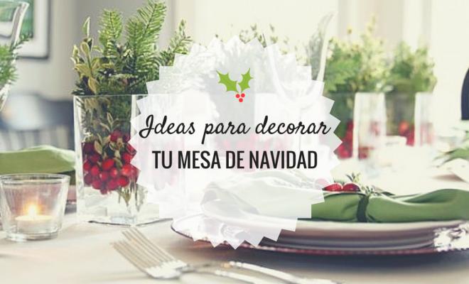 Ideas para decorar tu mesa de navidad - Ideas para decorar mesa navidad ...