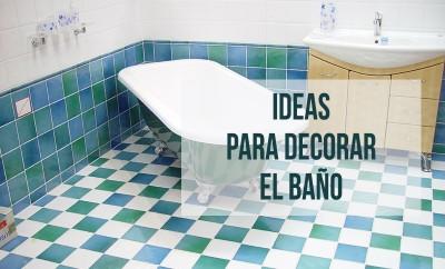 cómo decorar el baño